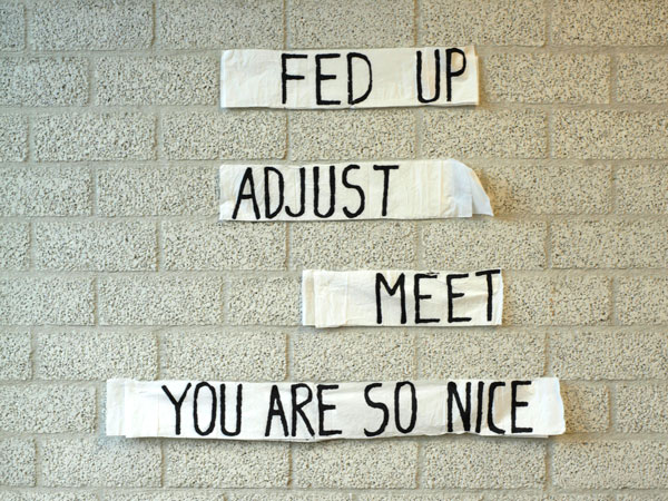 toilet paper artwork writing fed up adjust meet you are so nice